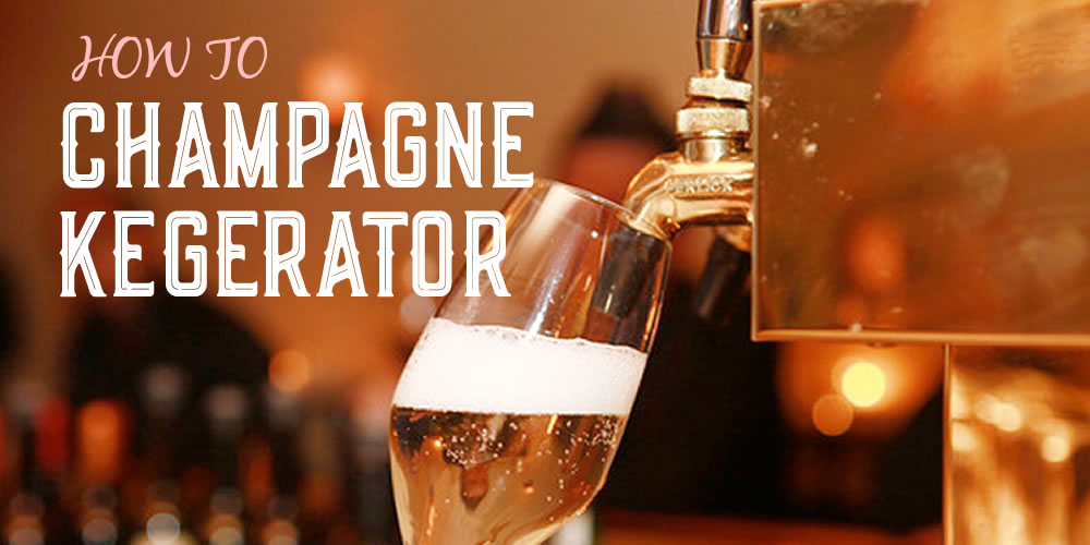 How to Put Champagne (Sparkling Wine) on Tap