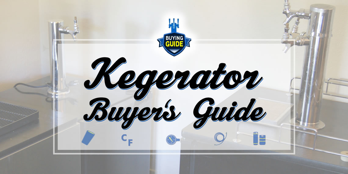 Kegerator Buyer's Guide