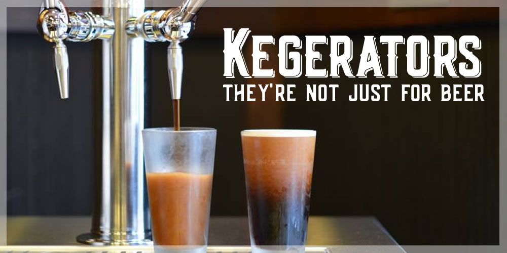 Kegerators: They're Not Just For Beer