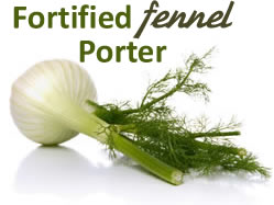 Fortified Fennel Porter